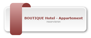 BOUTIQUE Hotel - Appartement